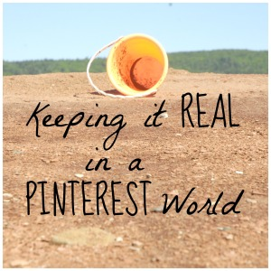 keeping it real in a pinterest world